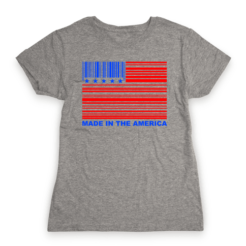 Made In America Womens T-Shirt