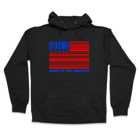 Made In America Hooded Sweatshirt