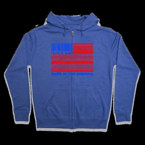 Made In America Zip Hoodie