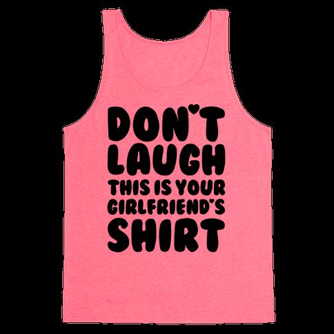 Don't Laugh Tank Top