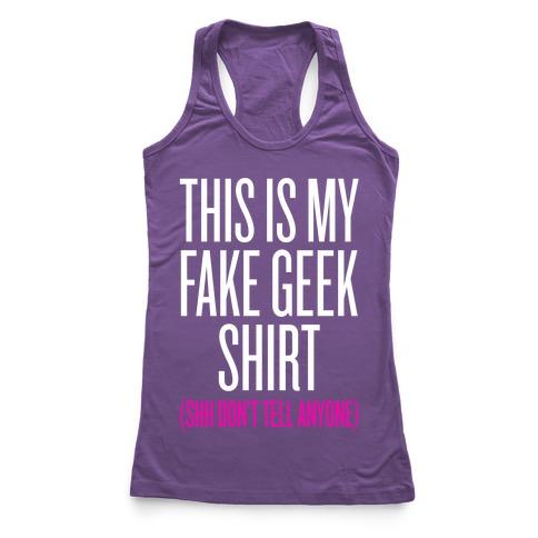 Fake Geek Shirt Racerback Tank Top