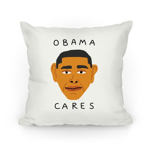 Obama Cares Pillow