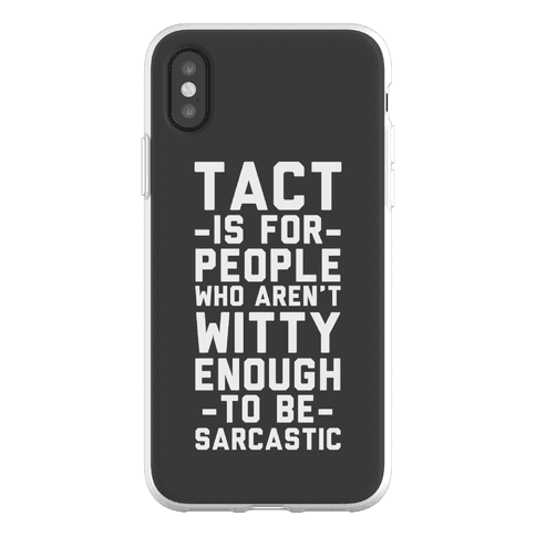 Tact Is For Phone Flexi-Case