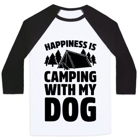 Happiness Is Camping With My Dog Baseball Tee