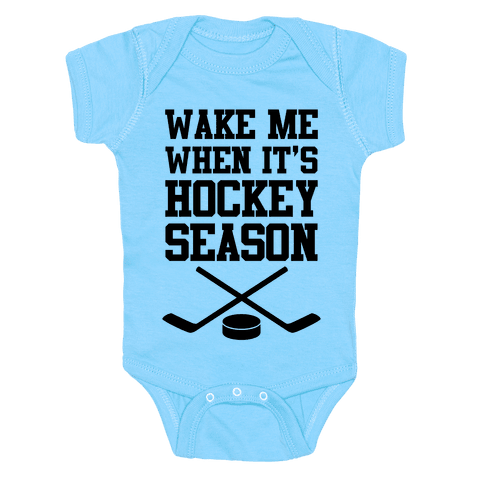 Wake Me When It's Hockey Season Baby Onesy