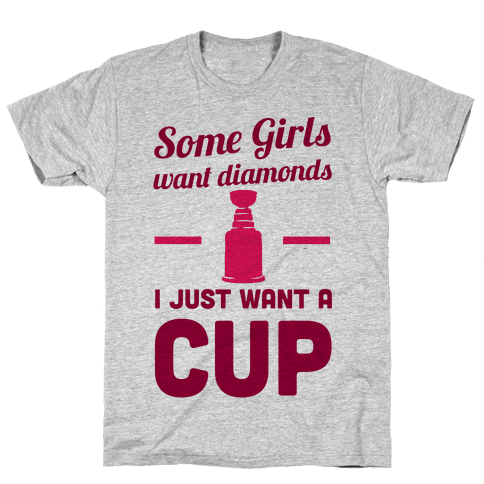 Some Girls Want Diamonds I Just Want A Cup Mens T-Shirt