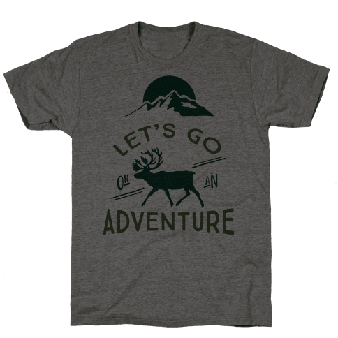Let's Go On An Adventure Mens T-Shirt