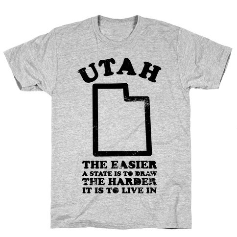 Utah The Easier A State Is To Draw Mens T-Shirt