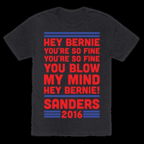Hey Bernie You're So Fine You Blow My Mind