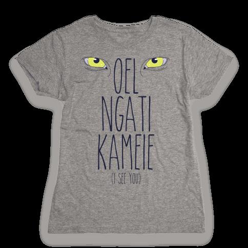 I See You (In Na'vi) Womens T-Shirt