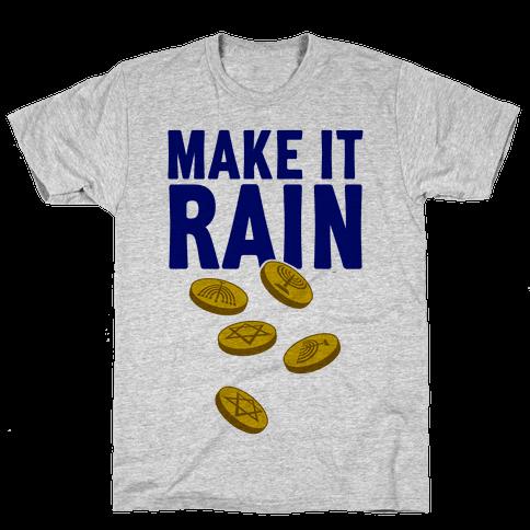 Make It Rain Mens T-Shirt