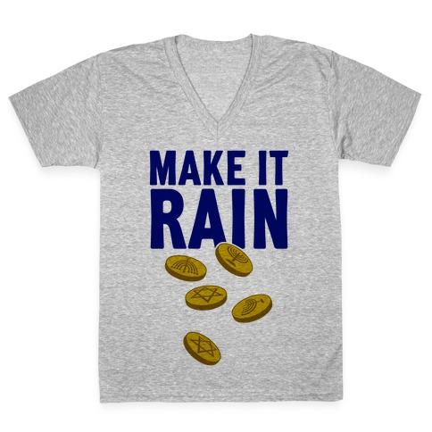 Make It Rain V-Neck Tee Shirt