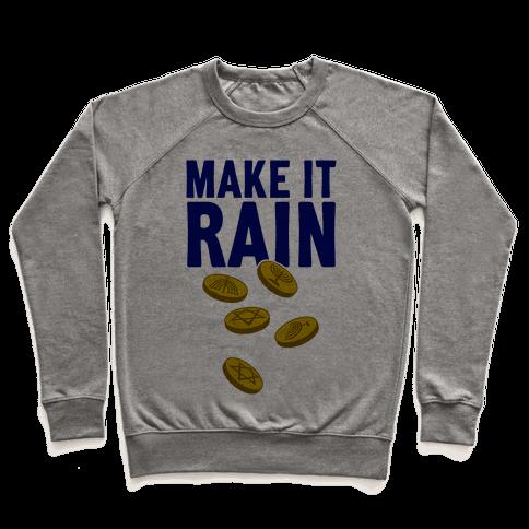Make It Rain Pullover