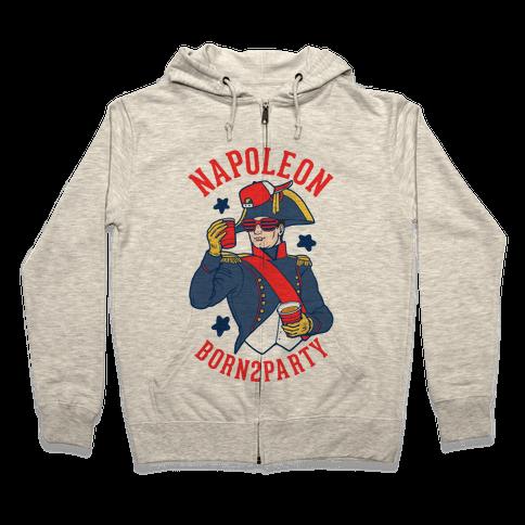 Napoleon Born2Party Zip Hoodie