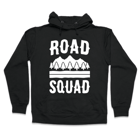 Road Squad Hooded Sweatshirt