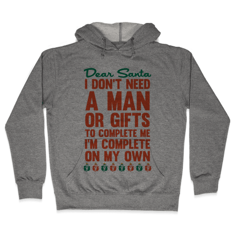 Dear Santa (Feminist Christmas) Hooded Sweatshirt