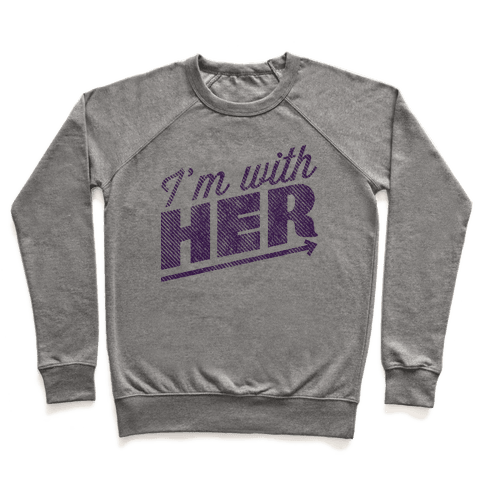 I'm With Her Purple Pullover