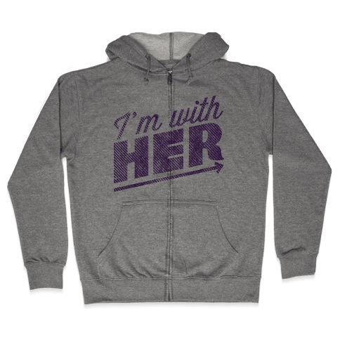 I'm With Her Purple Zip Hoodie