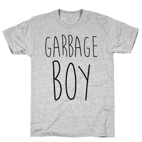 Garbage Boy Mens T-Shirt