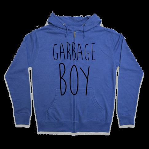 Garbage Boy Zip Hoodie