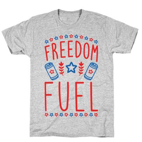 Freedom Fuel T-Shirt