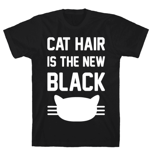 Cat Hair Is The New Black Mens T-Shirt