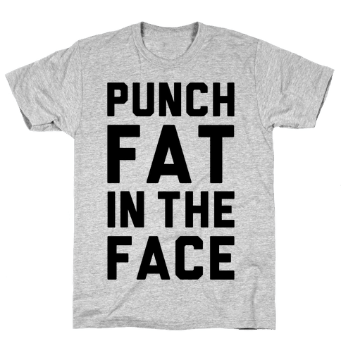 Punch Fat In The Face Mens T-Shirt