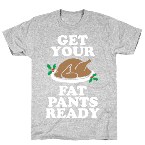 Fat Pants Mens T-Shirt