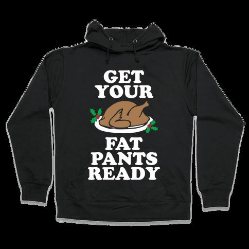 Fat Pants Hooded Sweatshirt