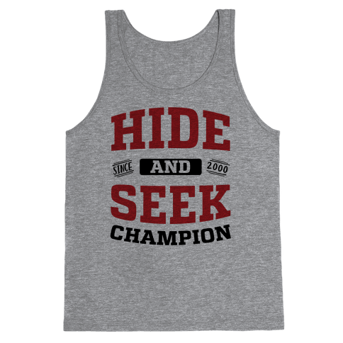 Hide And Seek Champion Tank Top