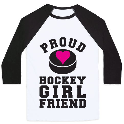 Proud Hockey Girlfriend Baseball Tee