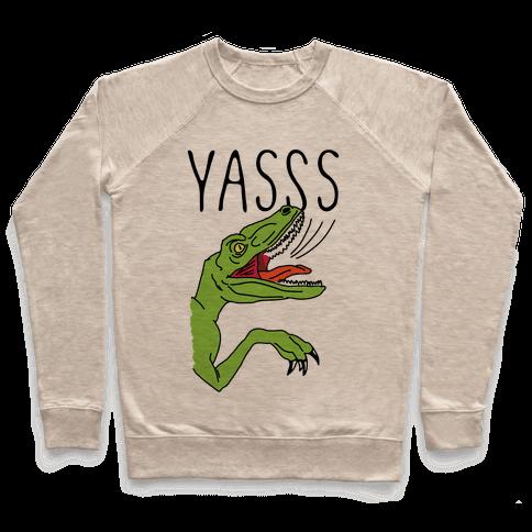 Yasss Raptor Pullover