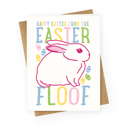 Happy Easter From The Easter Floof Greeting Card