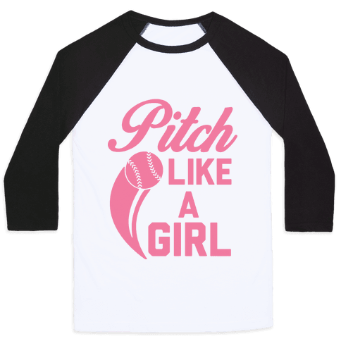 Pitch Like a Girl Baseball Tee