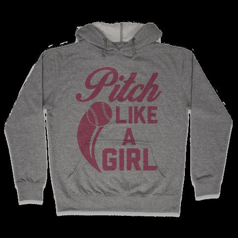 Pitch Like a Girl Hooded Sweatshirt