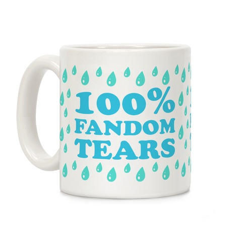 100% Fandom Tears Coffee Mug