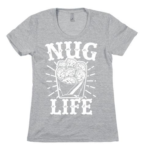 Nug Life Womens T-Shirt