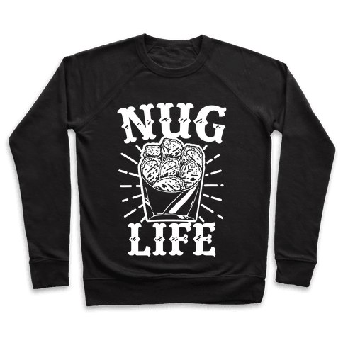 Nug Life Pullover