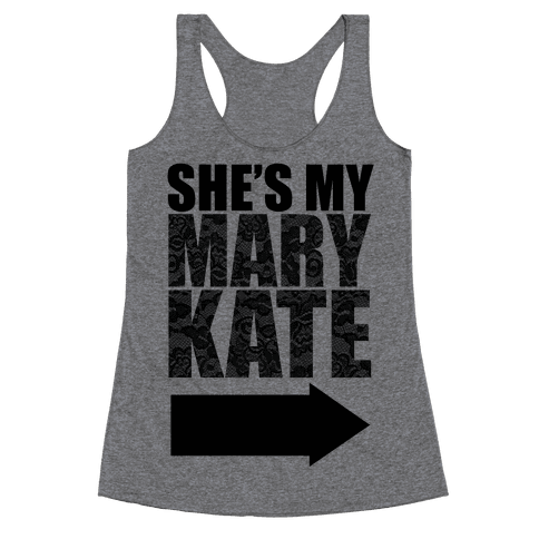She's My Mary Kate Racerback Tank Top