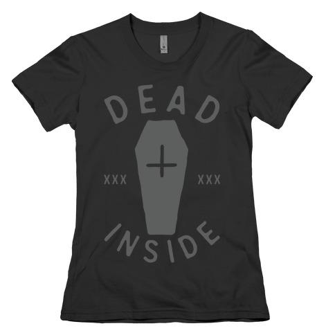 Dead Inside Womens T-Shirt