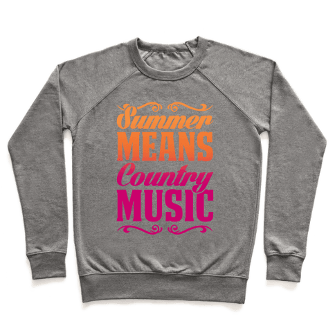 Summer Means Country Music Pullover