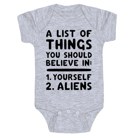 A List Of Things You Should Believe In Baby Onesy