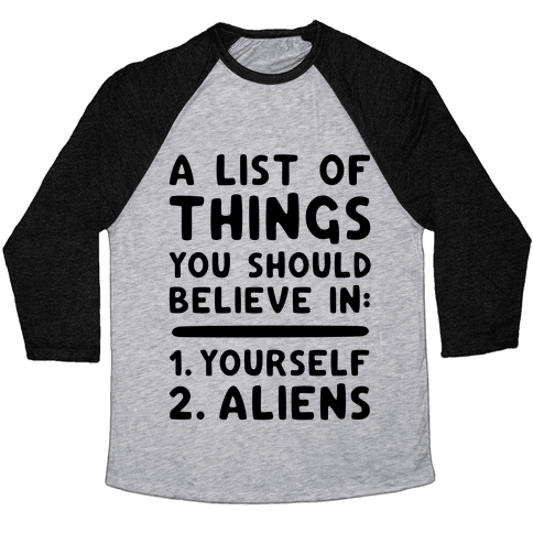 A List Of Things You Should Believe In Baseball Tee