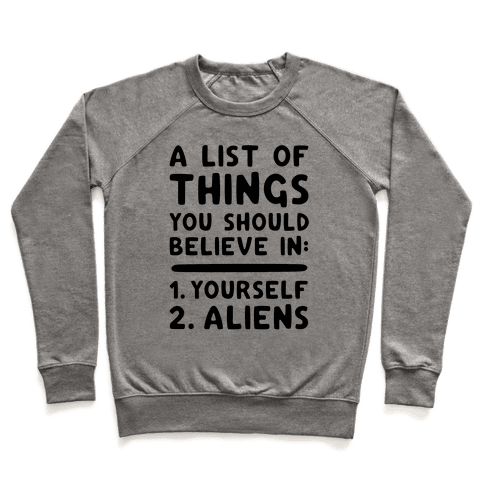 A List Of Things You Should Believe In Pullover