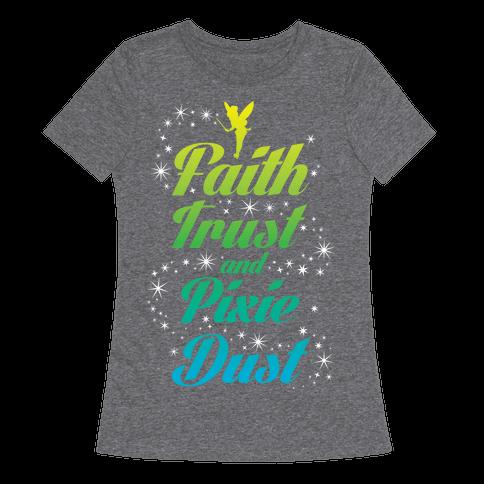 Faith, Trust, And Pixie Dust