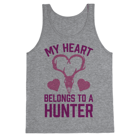 My Heart Belongs To A Hunter Tank Top