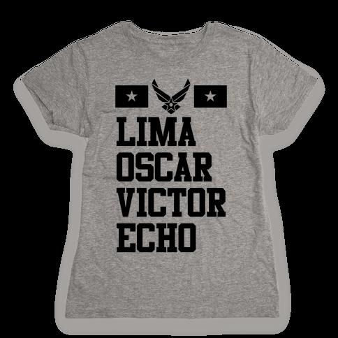 Lima Oscar Victor Echo (Air Force) Womens T-Shirt