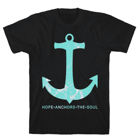 Hope Anchors The Soul Mens T-Shirt