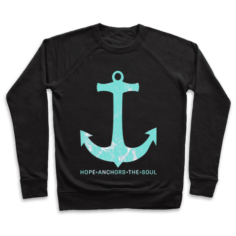 Hope Anchors The Soul Pullover