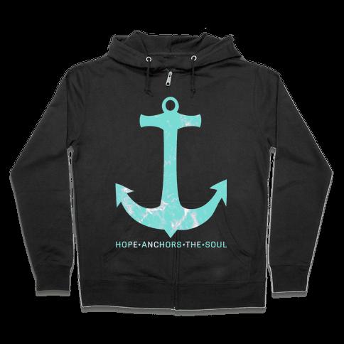 Hope Anchors The Soul Zip Hoodie